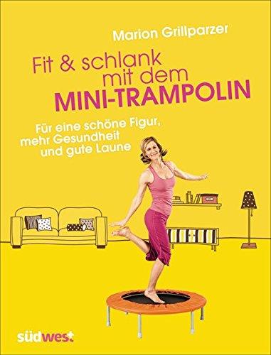 Trainingsbuch / Fit & schlank mit dem Mini-Trampolin